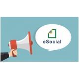 quanto custa plataforma eSocial para exames periódicos Freguesia do Ó