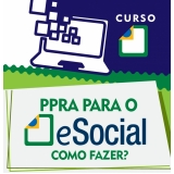 quanto custa PPRA no eSocial Barra Funda